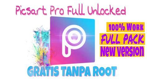 full version picsart cara download picsart pro full version tanpa root 100