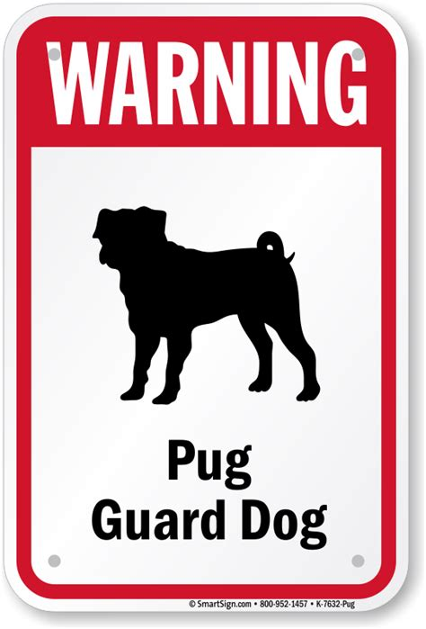 are pugs guard dogs warning sign pug sign guard sign sku k 7632 pug