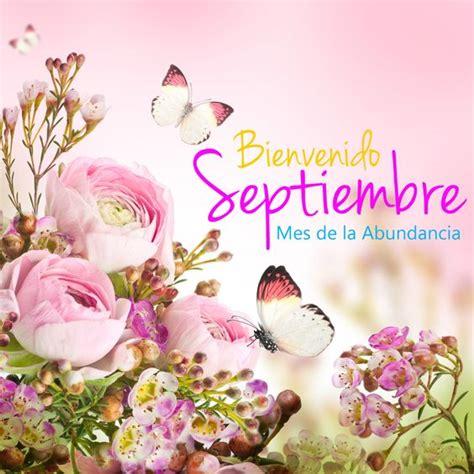 imagenes feliz mes de septiembre im 225 genes de bienvenido septiembre con frases bonitas para