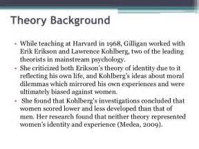 Moral Development Essay by Carol Gilligan S Moral Development Theory Psychology Topic