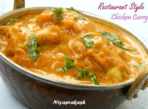 best curry restaurant niya s world restaurant style chicken curry 2nd recipe
