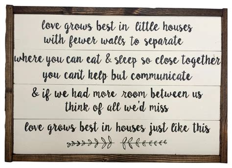 love grows best in little houses sign shop houzz simply cedar quot love grows best in little houses quot wooden sign novelty signs