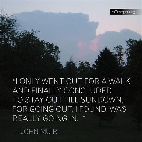 muir quotes muir hiking quotes quotesgram