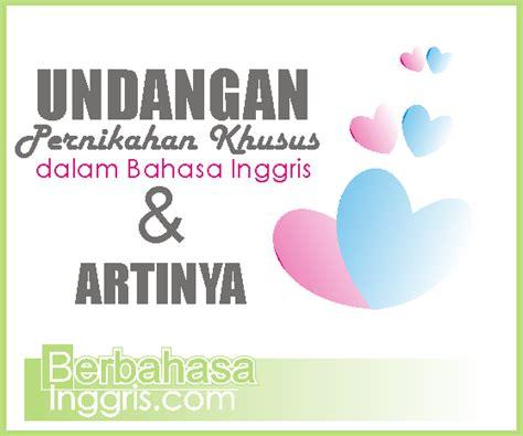 contoh invitation wedding dalam bahasa inggris dan artinya 6 contoh wedding invitation card khusus dalam bahasa inggris beserta artinya