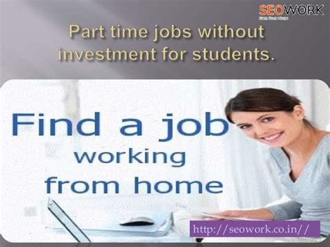 Part Time For College Students Without Part Time Without Investment For Students
