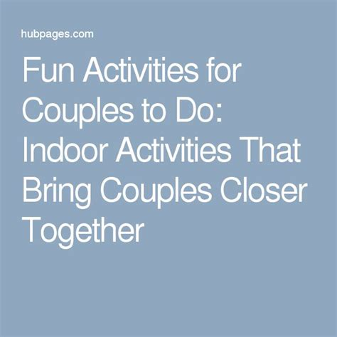 fun things for couples to do in the bedroom the 25 best fun activities for couples ideas on pinterest