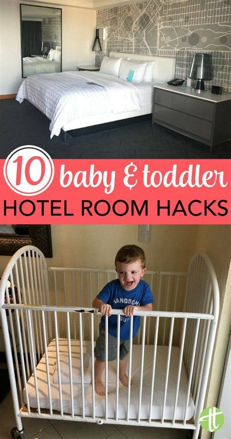 hotel room hacks top 10 hotel room hacks for traveling with babies toddlers hotel stay vacation and top 10