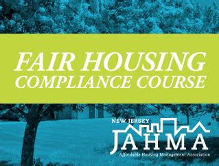 national housing compliance fair housing compliance course jahma