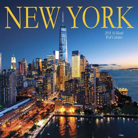 new york new york city 2018 wall calendar 788958842285