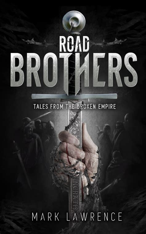 road brothers mark lawrence road brothers the embiggening
