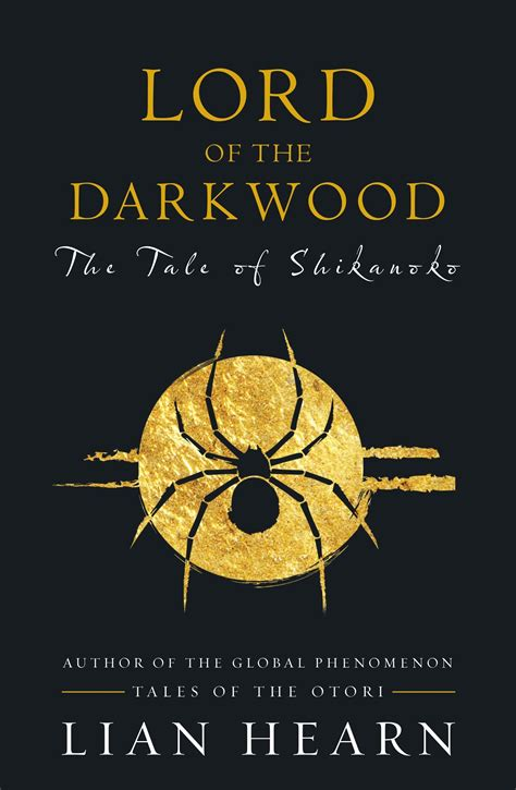lord of the darkwood books 3 and 4 in the tale of shikanoko series by lian hearn 183 readings au