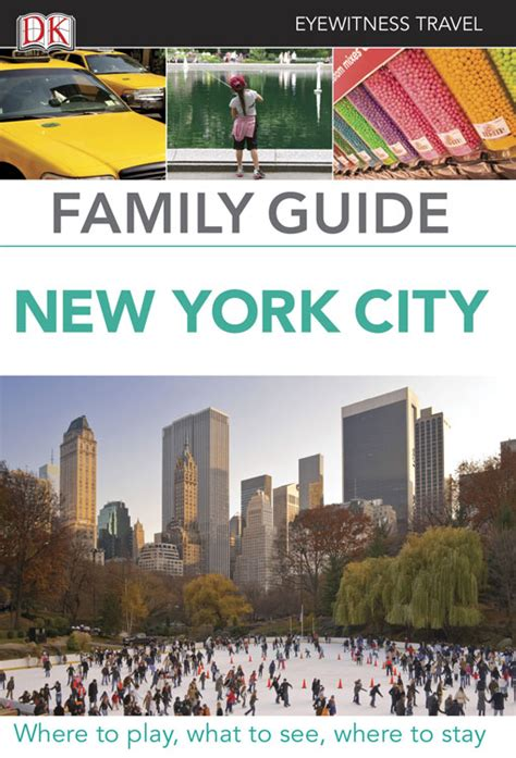 dk eyewitness travel guide new york city books family guide new york city eyewitness travel family guide