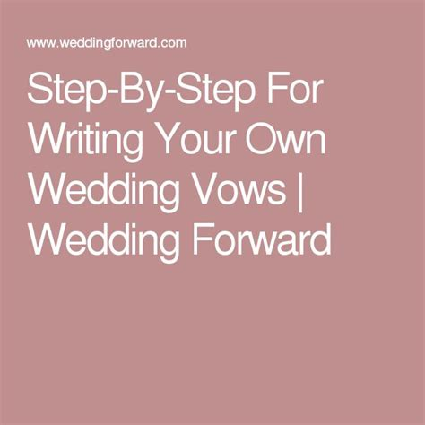 step by step for writing your own wedding vows writing wedding vows and writing wedding vows