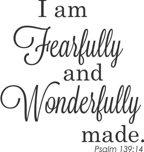 i am fearfully and wonderfully made tattoo 17 best images about i am fearfully wonderfully made on