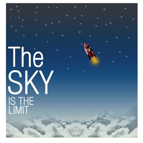 The Sky Is The Limit by The Sky Is The Limit By Stalker777 On Deviantart