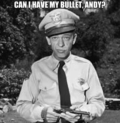 Barney Fife Memes - 17 best images about andy griffith show on pinterest