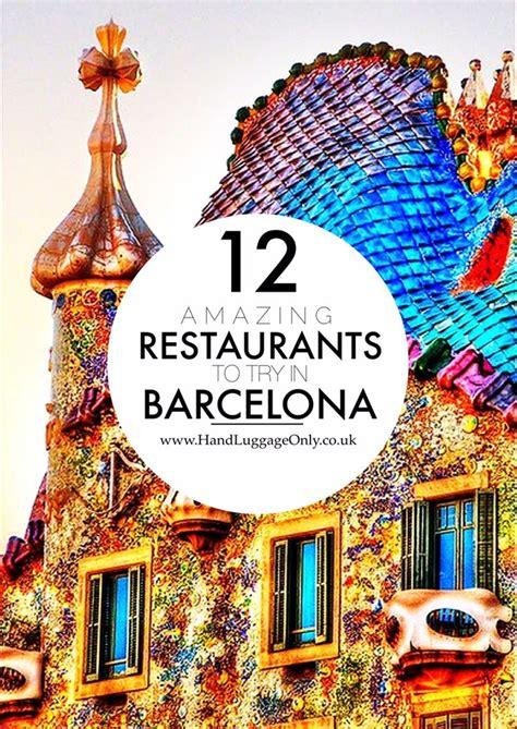 best restaurant in barcelona spain 25 best ideas about barcelona on barcelona