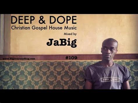 house christian music christian house music mix by jabig playlist spiritual gospel dj set youtube
