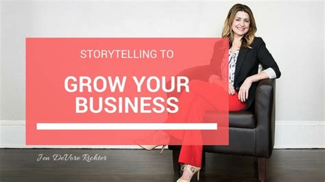 using story telling to grow your business in