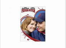 Fever Pitch Drew Barrymore, Jimmy Fallon, Lenny Clarke ... Kadee Strickland Fever Pitch