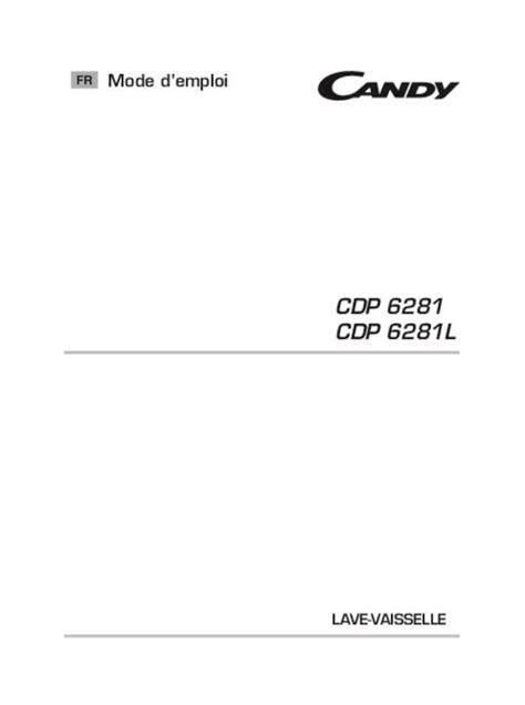 A Eau 6281 by Notice Lave Vaisselle Cdp 6281 Et Pi 232 Ces D 233 Tach 233 Es