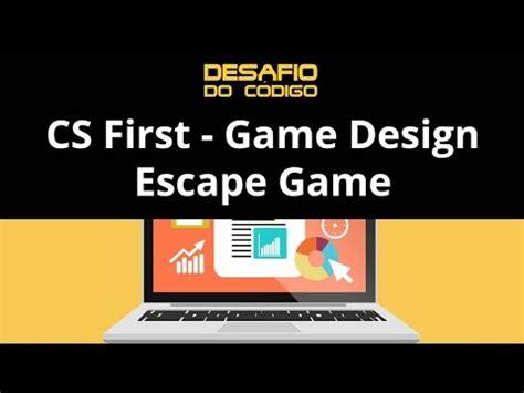 game design youtube cs first game design escape game youtube