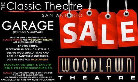 Garage Sale San Antonio by Garage Sale Without A Garage Ctx Live Theatre