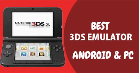3ds emulator android apk top 10 best nintendo 3ds emulator for android ios and pc installation guide