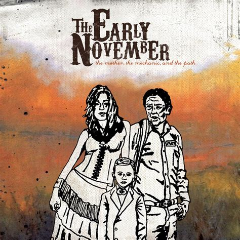 The Path the early november the the mechanic and the