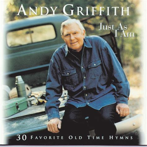 just as i am by andy griffith on spotify