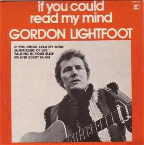 gordon lightfoot if you could read my mind gordon lightfoot eps