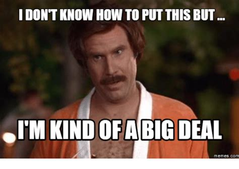 Deal Meme - 25 best memes about anchorman loud noises anchorman