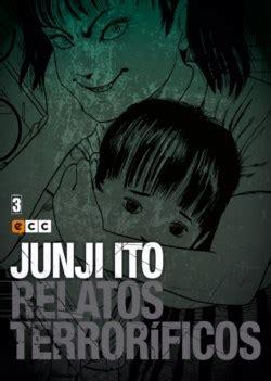 junji ito relatos terrorficos 8417176217 tiendascosmic c 243 mics junji ito relatos terror 237 ficos n 250 m 03