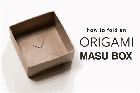 Learn How To Do Origami - learn how to fold an origami masu box