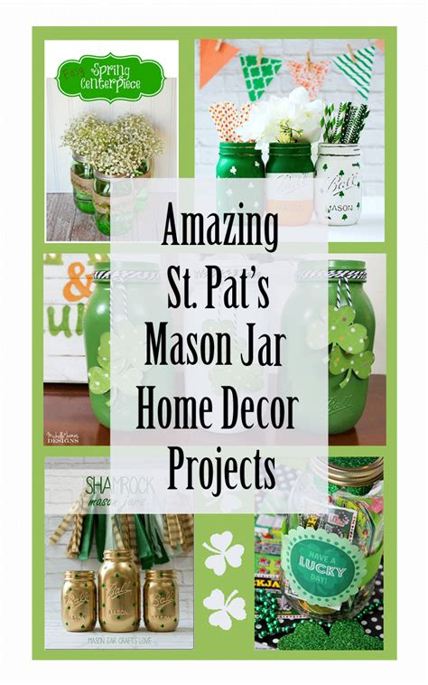 Diy Home Decor Projects On A Budget amazing st patrick s day mason jar decor ideas for you
