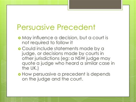 Persuasive Precedent by 2 2 The System Of Precedent
