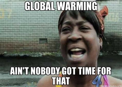 Funny Memes And Pics - 23 hilarious global warming memes that make fun of both sides