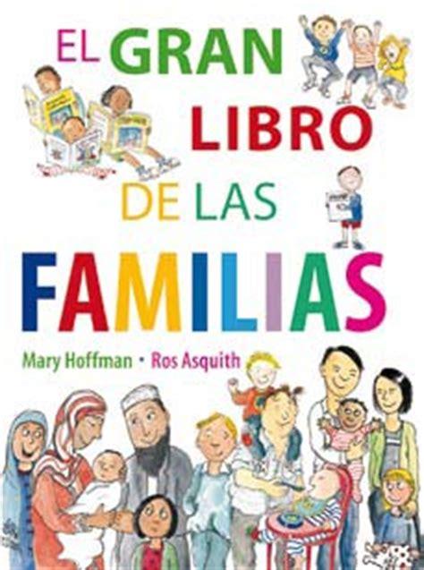 libro elogio de las familias asturias con ni 241 os el gran libro de las familias otro cuento estrella