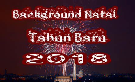 background natal dan tahun baru 85 background keren buat natal dan tahun baru 2018