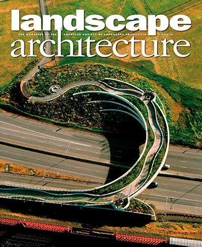 Landscape Architecture Magazine Landscape Architecture Magazine February 2009 187 Pdf