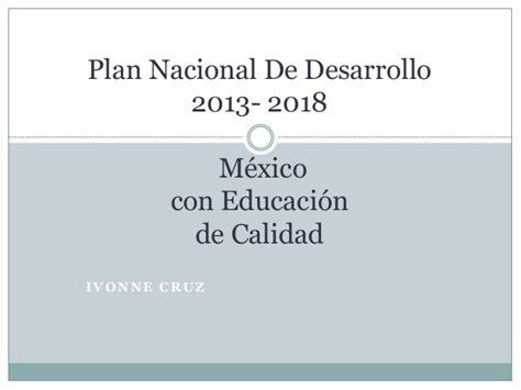 programa de desarrollo innovador 2013 2018 plan nacional de desarrollo m 201 xico con educaci 211 n de calidad