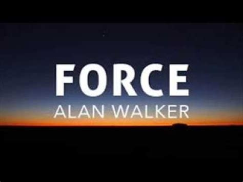 alan walker ncs alan walker force ncs release youtube