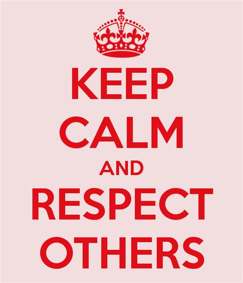 Recpect Fo Others respect others quotes work quotesgram