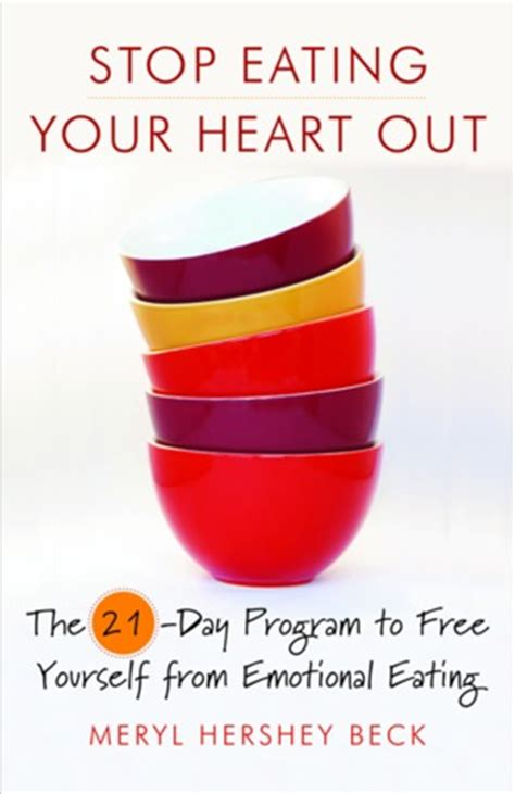 how to stop comfort eating stop eating your heart out the 21 day program to free