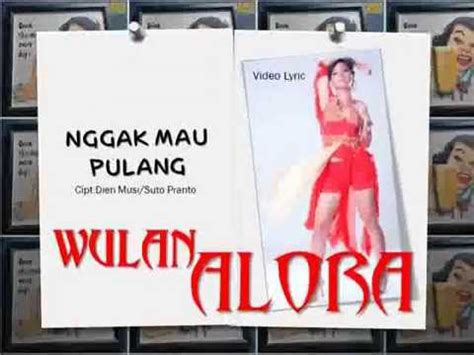download mp3 endank soekamti gak mau pulang maunya digoyang wulan alora mp3 download stafaband