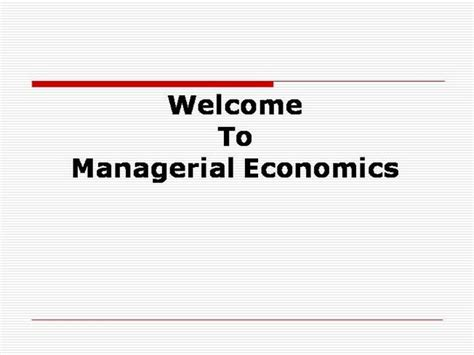 Introduction To Managerial Economics Ppt Mba by 12866747 Managerial Economics Authorstream