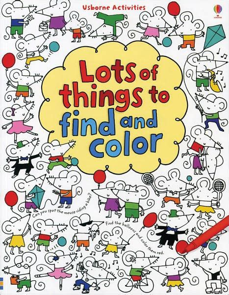 color finder lots of things to find and color by fiona watt paperback