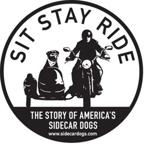 october the story of new film launching this october sit stay ride the story of america s sidecar dogs whitegate