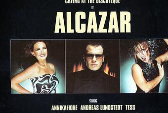 alcazar at the discotheque alcazar at the discotheque maxisingle paperblog