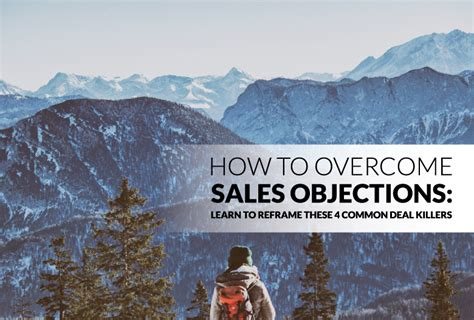 8 Most Common Killers And How To Stop Them by How To Overcome Sales Objections Learn To Reframe These 4